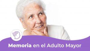 Memoria en el adulto mayor