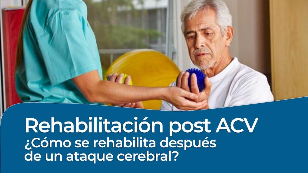 Rehabilitation después de una ACV