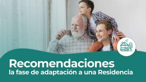 Adaptacion a una residencia para adultos mayores - recomendaciones