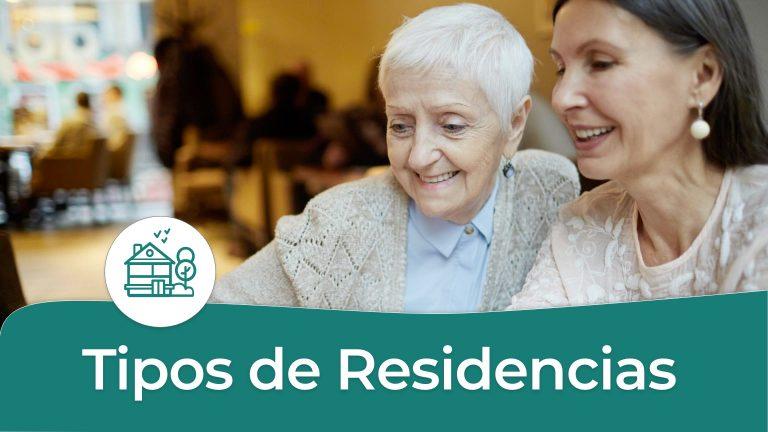 Tipos de Residencias para Adultos Mayores