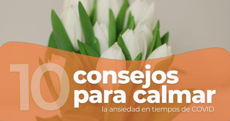 10 consejos para calmar la ansiedad adultos mayores CORONAVIRUS