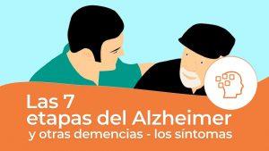 7 etapas del Alzheimer y otras demencias los sintomas