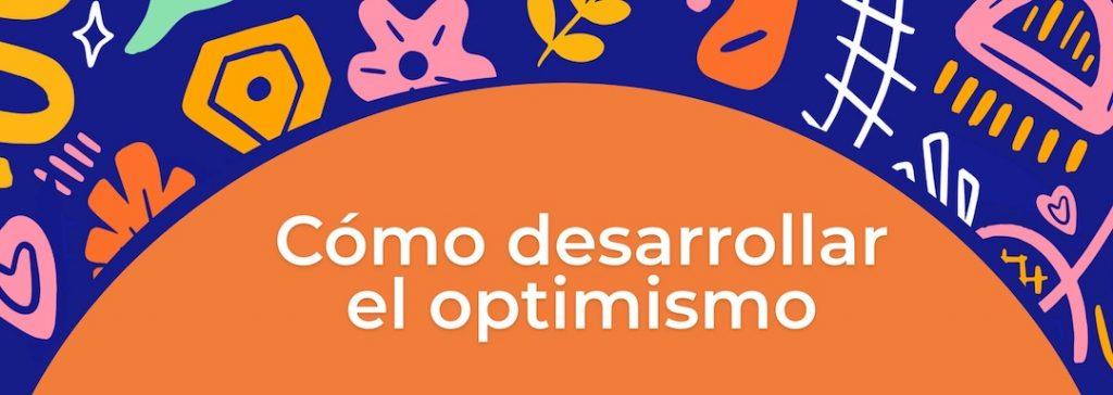 Como desarrollar optimismo