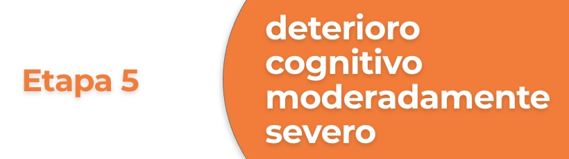Etapa de deterioro alzheimer cognitivo severo