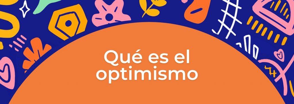 Que es el optimismo