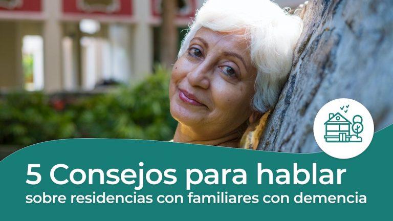 Consejos para hablar de geriátricos con personas mayores con demencia