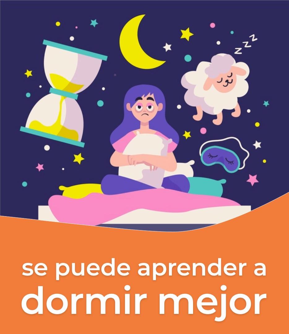 Dormir mejor se puede aprender