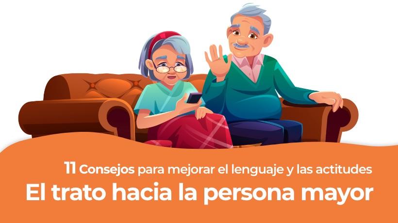 El trato hacia la persona mayor