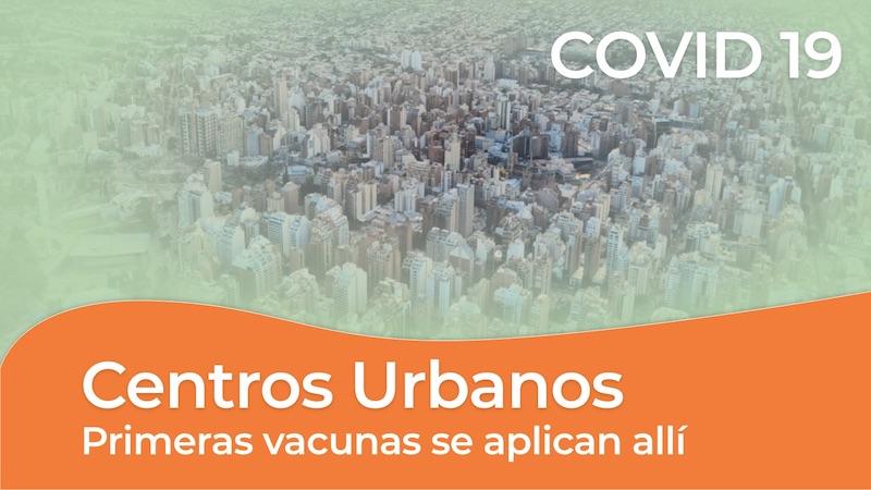 COVID 19 vacunas en grandes ciudades