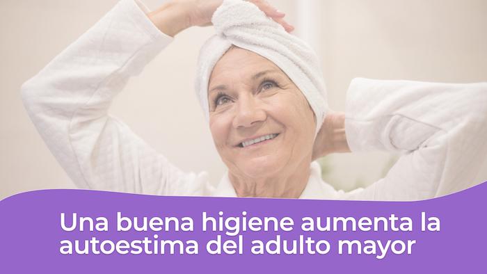 Higiene del adulto mayor