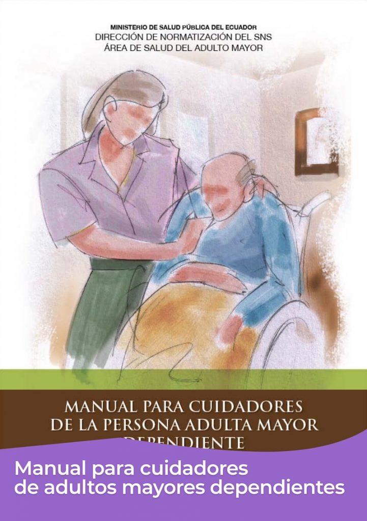 Manual para cuidadores de adultos mayores dependientes