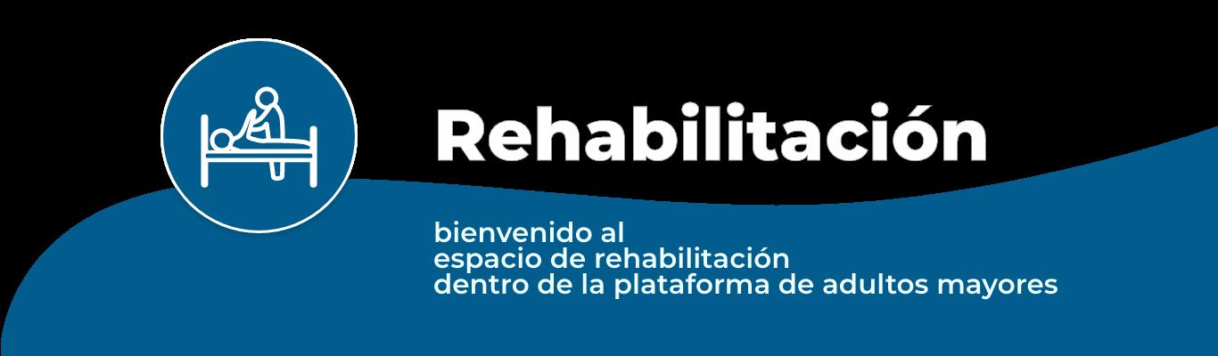 Rehabilitación para adultos mayores - fisioterapia - psicologia - musicoterapia