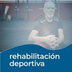 que es la Rehabilitación deportiva
