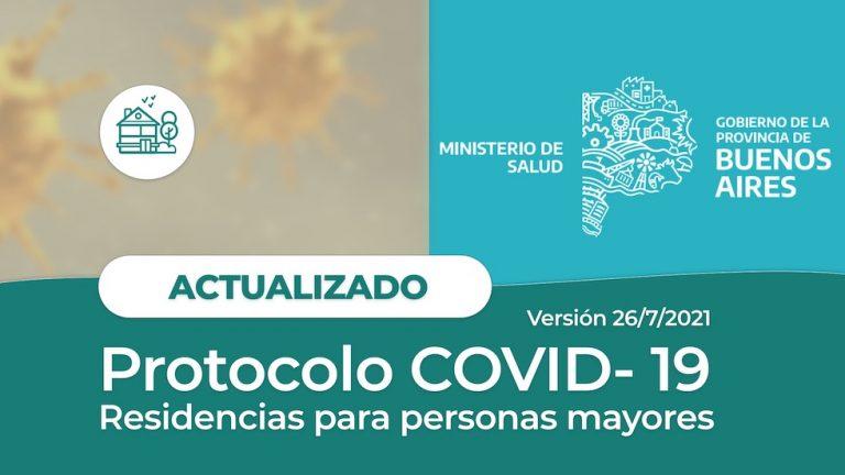 Visitas en Geriátricos en la Provincia de Buenos Aires (Protocolo COVID-19 26/7/2021)