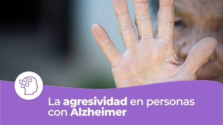 La agresividad en personas con Alzheimer