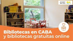 Opciones para leer: Conocé las Bibliotecas de CABA y sitios de web de lectura