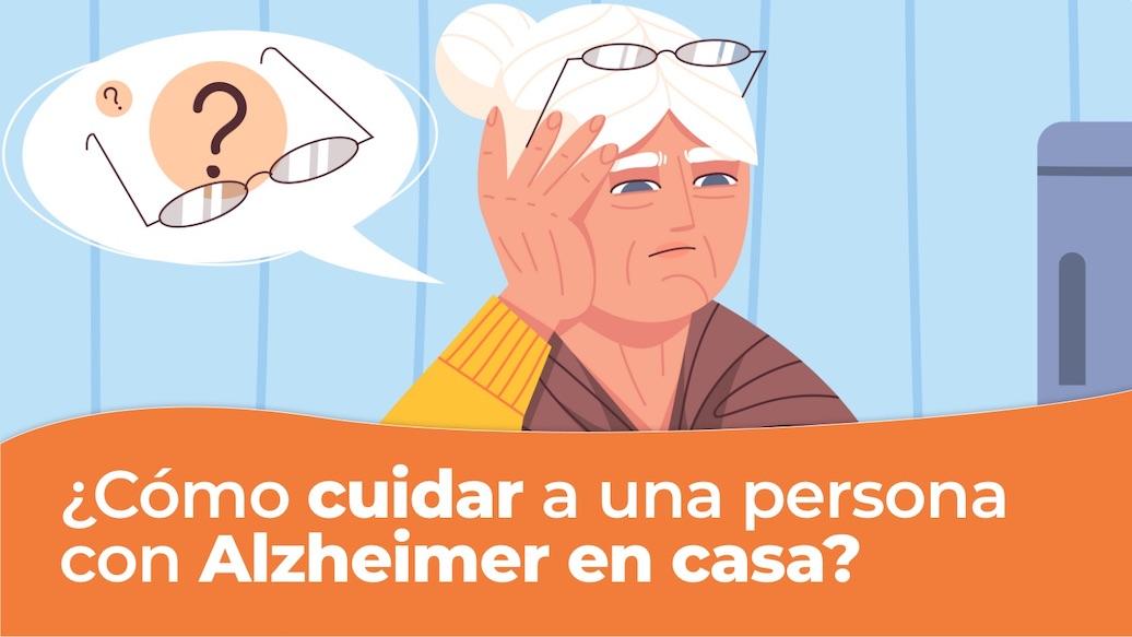 Como cuidar a una persona con alzheimer en casa