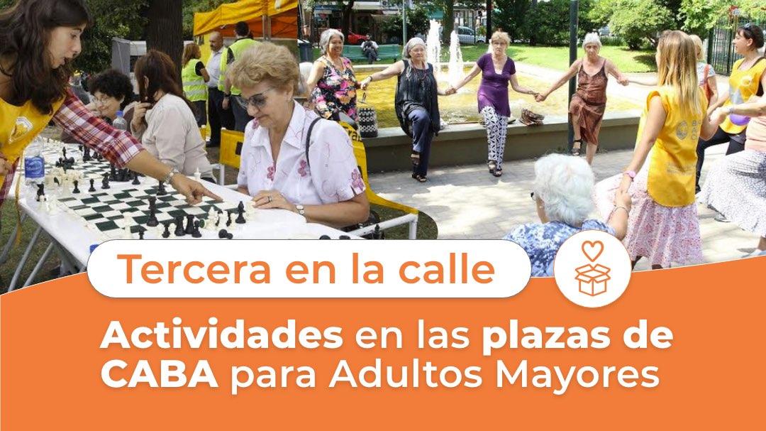 Tercera en la calle - Actividades en Plazas de CABA para Adultos Mayores